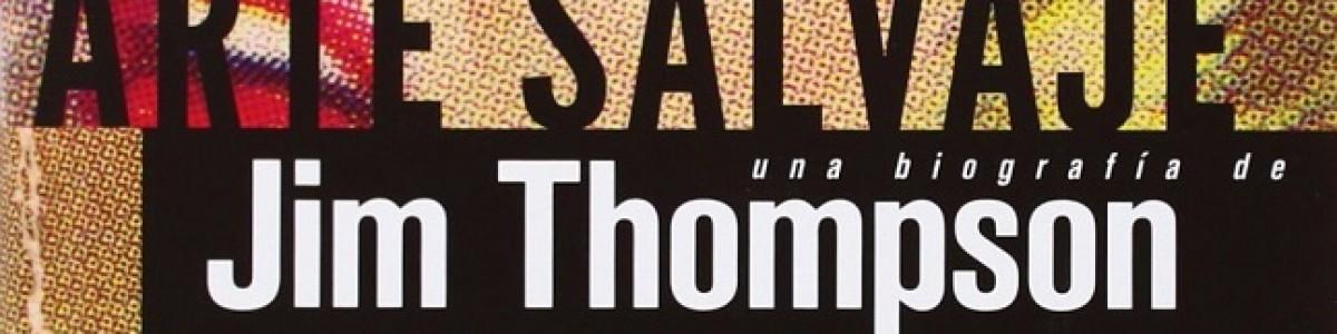 ¡Jim Thompson, uno de los grandes!