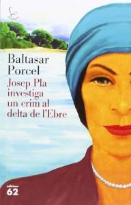 Josep Pla crim Delta del Ebre