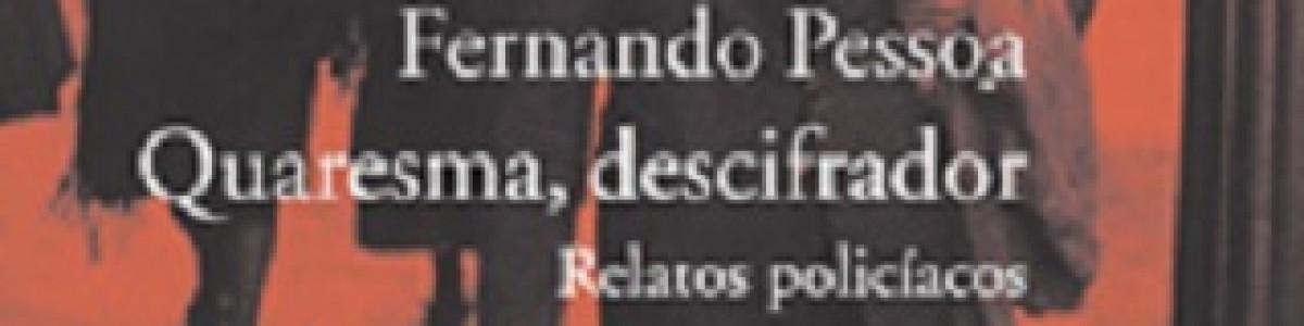 La novela negra de Fernando Pessoa