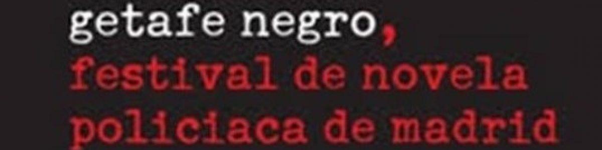 ¡Y, ahora, Getafe Negro 2017!