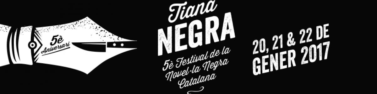 ¡Tiana Negra, quinto aniversario!