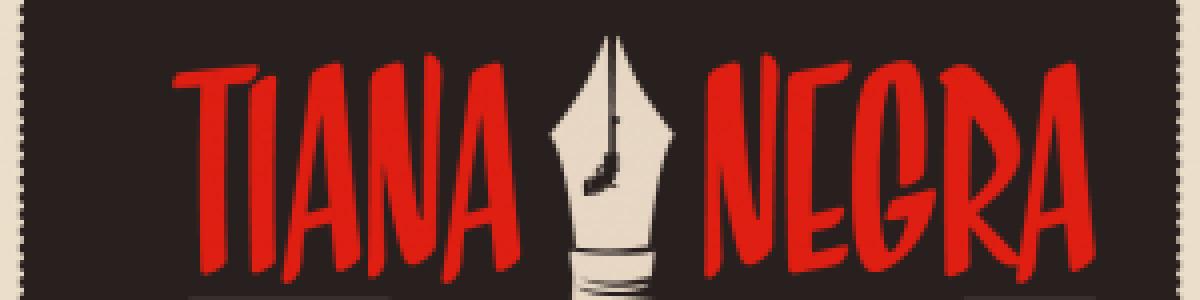 ¡Sexta edición de Tiana Negra!