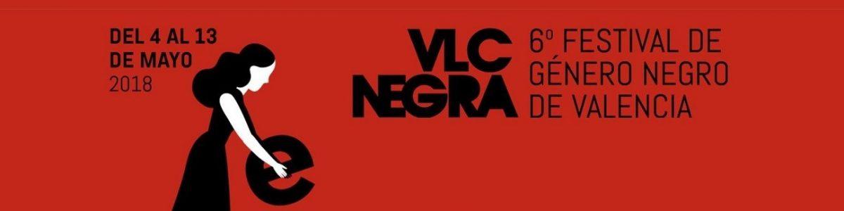¡Dos días en #6VLCNEGRA!